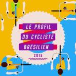 Le Profil du Cycliste Brésilien